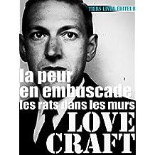 La peur en embuscade: précédé de «Les rats dans les murs» (Lovecraft, nouvelle traduction) (French Edition)