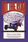 img - for Hit The Road: Across America in a Topless Car by Alyce Cornyn-Selby (2002-11-15) book / textbook / text book