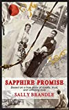 Sapphire Promise: Based on a true story of