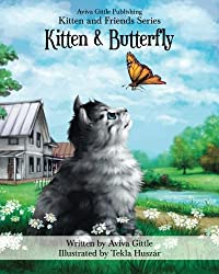 Kitten & Butterfly (Kitten and Friends) (Volume 1)