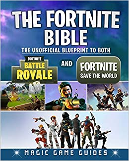 Buy the fortnite bible the unofficial blueprint to both fortnite buy the fortnite bible the unofficial blueprint to both fortnite battle royale and fortnite save the world book online at low prices in india the malvernweather Choice Image