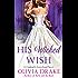 His Wicked Wish: A Cinderella Sisterhood Novel (Cinderella Sisterhood Series)