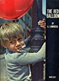 THE RED BALLOON by A. Lamorisse (1956 Hardcover 9 x 12 inches, 44 pages Doubleday and Co., Photographs taking during the filming of the movie LE BALLON ROUGE)