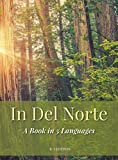 In del Norte: A Book in 5 Languages