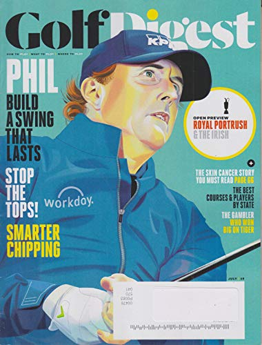 Golf Digest July 2019 Phil Mickelson - Build a Swing That Lasts