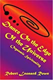 Dance on the Edge of the Universe, Robert Rowe, 0595366481