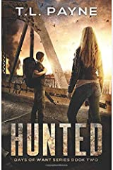Hunted: Days of Want Series Book Two Paperback