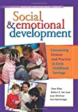 Social and Emotional Development, Dave Riley and Robert R. San Juan, 1933653302