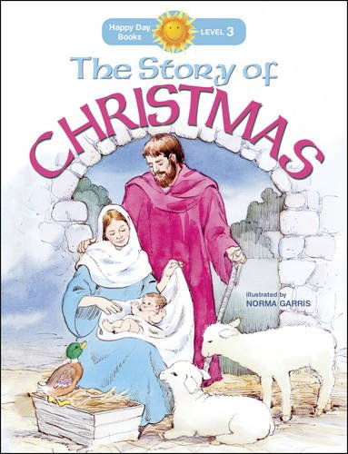 Read Online The Story of Christmas (Happy Day) ebook