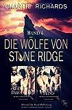 Die Wölfe von Stone Ridge Band 4: Durch Dagus' Augen / Verliebt in den Feind