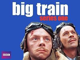 Big Train - Season 1