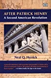 After Patrick Henry, Neal Q. Herrick, 1551643200