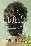 The Goddesses: A Novel