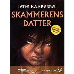 Skammerens datter [Shameful's Daughter]