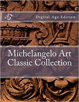 michelangelo art classic collection digital age edition