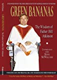 img - for Green Bananas: The Wisdom of Father Bill Atkinson book / textbook / text book