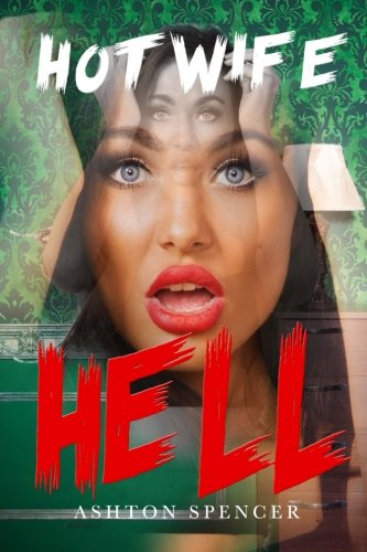 Download Hot Wife Hell Put Her Through HELL pdf epub