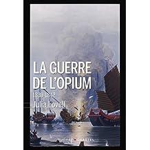 GUERRE DE L'OPIUM (LA)