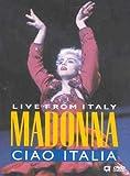 Madonna : Live from Italy, Ciao Italia