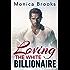 Loving The White Billionaire (A Sexy BWWM Romance)