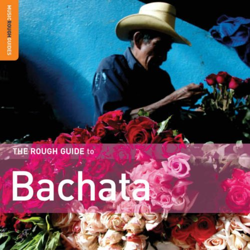 The Rough Guide to Bachata CD (Rough Guide World Music CDs)