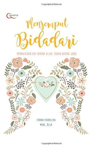 Read Online Menjemput Bidadari (Indonesian Edition) ebook