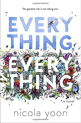 """Everything, Everything"" av Nicola Yoon"