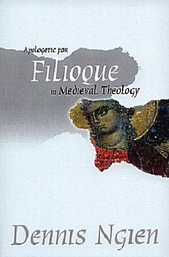 Download Apologetic for Filioque in Medieval Theology ebook