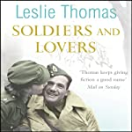 Soldiers and Lovers | Leslie Thomas