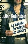 La Ballade du voleur de whisky par Rubinstein