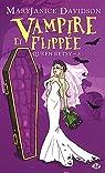 Queen Betsy, tome 6 : Vampire et flippée par Davidson