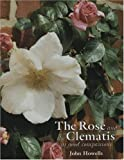 Amazon / Antique Collectors Club Dist: Rose and the Clematis (John Howells)