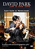 David Park Live in New York - Saint-Sa??ns Introduction & Rondo Capriccioso & Mendelssohn Violin Concerto