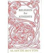 [ RELIGION FOR ATHEISTS BY DE BOTTON, ALAIN](AUTHOR)PAPERBACK