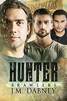Hunter (Brawlers Book 4) by [Dabney, J.M.]