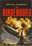 The Hindenburg, Michael M. Mooney, 0396065023