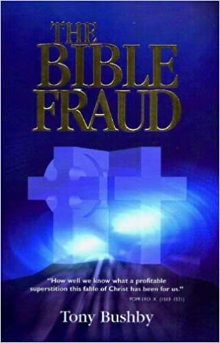 tony bushby the bible fraud pdf download