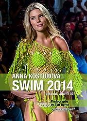 Anna Kosturova Swim 2014 Lookbook Volume 30 (Swim 2014 Lookbook: Mercedes-Benz Fashion Week Swim Miami 2014) (English Edition)