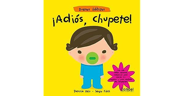 Amazon.com: ¡Adiós, chupete! (Buenos hábitos) (Spanish ...