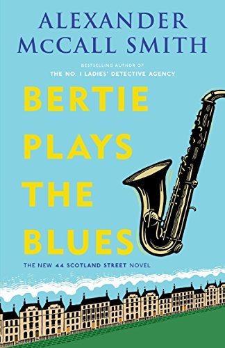 Bertie Plays the Blues (44 Scotland Street Series) ()