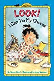 Look! I Can Tie My Shoes!, Susan Hood, 0613452895