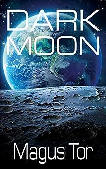 Dark Moon (Divine War Book 3) by [Tor, Magus]