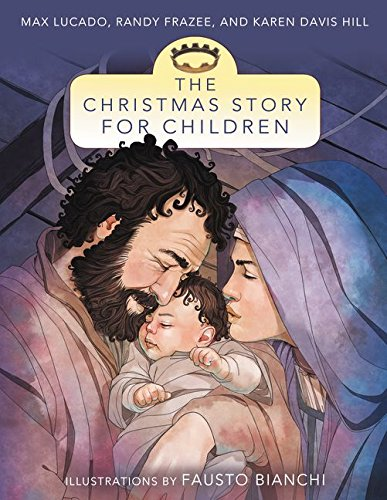 - The Christmas Story for Children