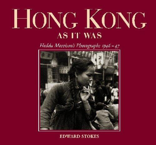 Hong Kong As It Was: Hedda Morrison's Photographs 1946-47