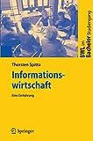Informationswirtschaft: Eine Einführung: Eine Einfuhrung (BWL im Bachelor-Studiengang)