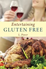 Entertaining Gluten Free by L Power (2013-08-21) Paperback