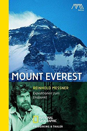 Mount Everest: Expeditionen zum Endpunkt (National Geographic Taschenbuch, Band 40334)