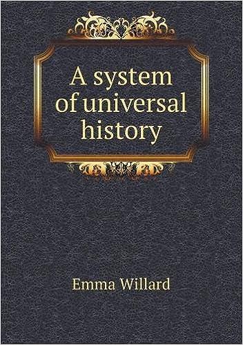 A System Of Universal History Emma Hart Willard 9785519015660