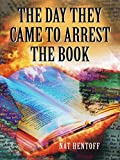 The Day They Came to Arrest the Book (Laurel-Leaf Books)