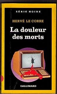 La douleur des morts, Le Corre, Hervé